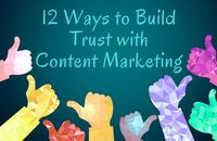 Ways to Build Trust with your Content