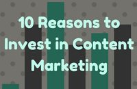 10-reasons-to-invest-in-content-marketing