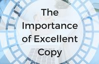The Importance of Excellent Copy