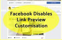 Facebook Disables Link Preview Data Customisation