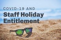 Covid-19 and Staff Holiday Entitlement