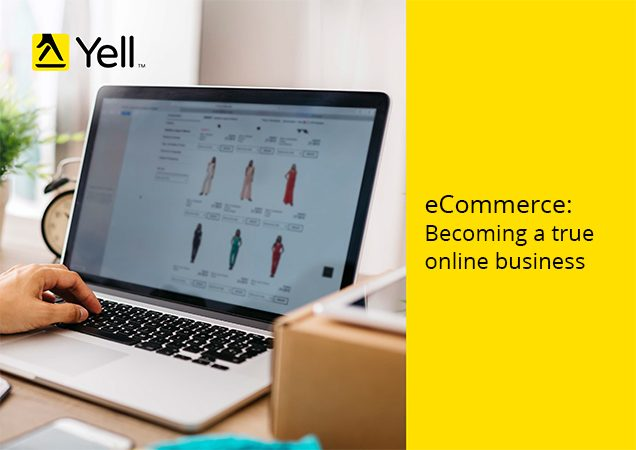 eCommerce: Becoming a true online business