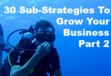 Sub Strategies Grow Your Business Part 2
