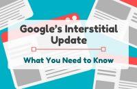 Google's Interstitial Update